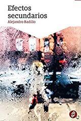 Efectos secundarios - Alejandro Badillo - Paraíso Perdido