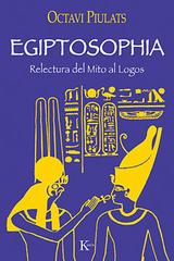 Egiptosophia - Octavi Piulats - Kairós