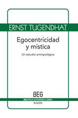 Egocentricidad y mística - Ernst Tugendhat - Editorial Gedisa
