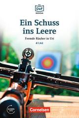 Ein Schuss ins Leere A1 A2 Die DaF-Bibliothek -  AA.VV. - Lextra