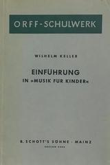 "Einfuhrung in ""Musik fur kinder"" - Wilhelm Keller -  AA.VV. - Otras editoriales"