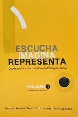 Escucha, imagina, representa vol I. Cuaderno profesor - German Romero -  AA.VV. - Otras editoriales