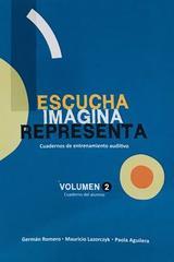 Escucha, imagina, representa vol.II  Cuaderno alumno - German Romero -  AA.VV. - Otras editoriales