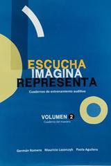 Escucha, imagina, representa vol.II  Cuaderno profesor - German Romero -  AA.VV. - Otras editoriales