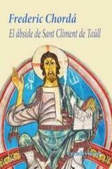 El Ábside De Sant Climent De Taüll - Frederic Chordá - Casimiro