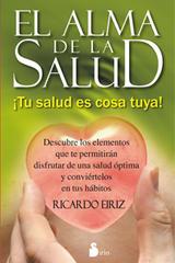 El alma de la salud - Ricardo Eiriz - Sirio