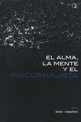 El Alma la Mente y el Psicoanalista - David Rosenfeld - Paradiso Editores