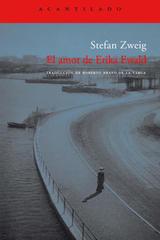 El amor de Erika Ewald - Stefan Zweig - Acantilado