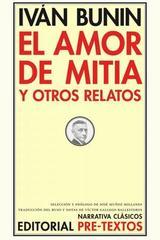 El amor de Mitia - Iván Bunin - Pre-textos