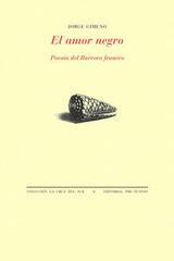 El amor negro - Jorge Gimeno - Pre-Textos