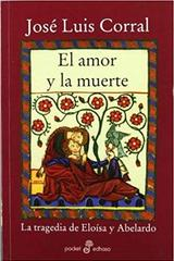 El amor y la muerte - José Luis Corral - Edhasa