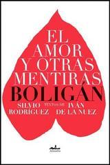 El amor y otras mentiras - Ángel Boligán - Almadía