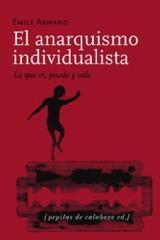 El anarquismo individualista - Émile Armand - Pepitas de calabaza
