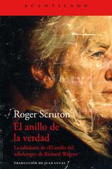 El anillo de la verdad - Roger Scruton - Acantilado