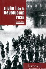 El año I de la Revolución rusa - Victor Serge - Traficantes de sueños