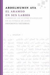 El arameo en sus labios - Abdelmumin Aya - Fragmenta