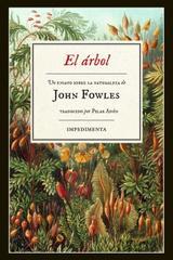 El árbol - John Fowles - Impedimenta