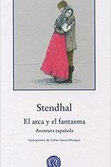 El arca y el fantasma -  Stendhal  - Gadir