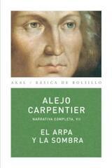 El arpa y la sombra - Alejo Carpentier - Akal