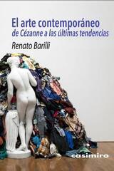 El Arte Contemporáneo - Renato Barilli - Casimiro