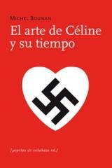 El arte de Céline y su tiempo - Michel Bounan - Pepitas de calabaza