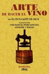 El arte de hacer el vino -  AA.VV. - Maxtor