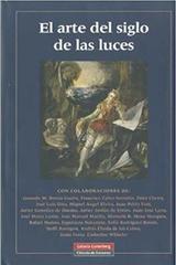 El arte del siglo de las luces -  AA.VV. - Galaxia Gutenberg