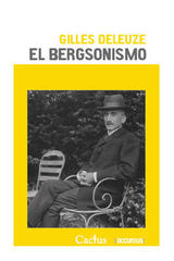 El Bergsonismo - Gilles Deleuze - Cactus