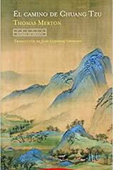El camino de Chuang Tzu - Thomas Merton - Trotta