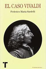 El caso Vivaldi - Federico Maria Sardelli - Turner