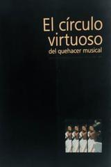 El circulo virtuoso del quehacer musical - Felipe Vasquez (Coord.) -  AA.VV. - Otras editoriales