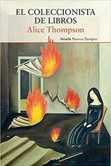 El coleccionista de libros - Alice Thompson - Siruela