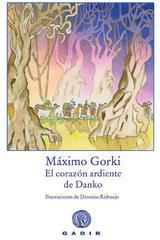El corazon ardiente de Danko - Máximo Gorki - Gadir
