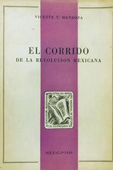 El corrido de la revolución mexicana  - Vicente Mendoza -  AA.VV. - Otras editoriales