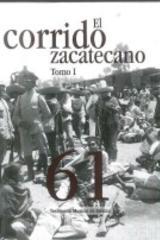 El corrido Zacatecano Tomo I y II -  AA.VV. - Inah