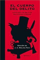 El cuerpo del delito -  AA.VV. - Siruela