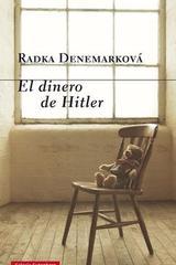 El dinero de Hitler - Radka Denemarková - Galaxia Gutenberg