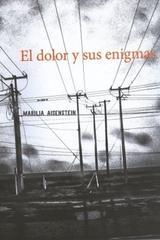 El dolor y sus enigmas - Marilia Aisenstein - Paradiso Editores