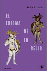 El enigma de lo bello - Dulce Expósito - Casus Belli
