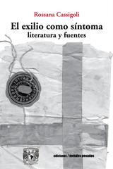 El exilio como síntoma - Rossana Cassigoli - Ediciones Metales pesados