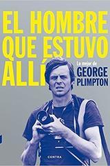 El hombre que estuvo allí - George Plimpton - Contra