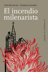El incendio milenarista -  AA.VV. - Pepitas de calabaza
