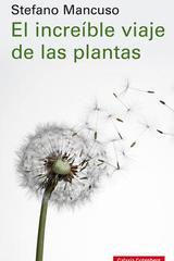El increíble viaje de las plantas - Stefano Mancuso - Galaxia Gutenberg