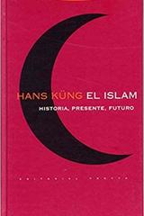 El islam - Hans Küng - Trotta