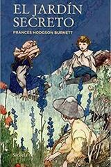 El jardín secreto - Frances Hodgson Burnett - Siruela