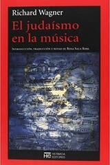 El judaísmo en la música - Richard Wagner - Hermida Editores