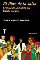 El libro de la salsa - César Miguel Rondón - Turner