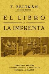El libro y la imprenta - Francisco Beltrán Torres - Maxtor