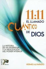 11:11 El llamado cuentico de Dios - Hermes Alvarado - Grupo Rodrigo Porrúa