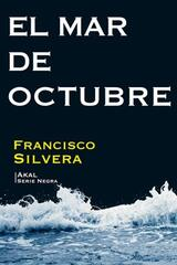 El mar de octubre - Francisco Silvera - Akal